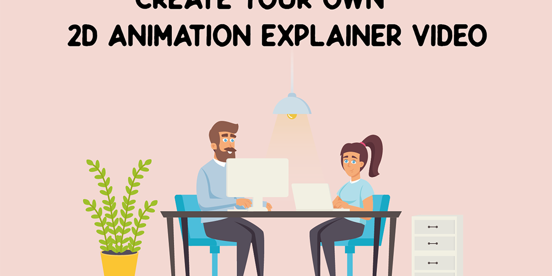 Create-Your-Own-2D-Animation-Explainer-Video-For-Free